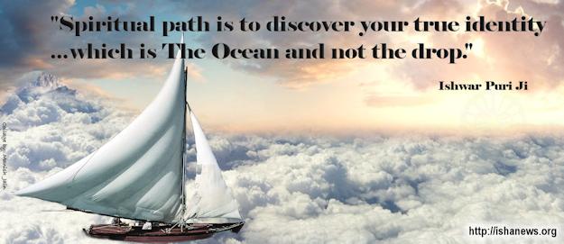 The Ocean and not the drop - Ishwar Puri Ji